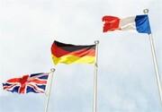 ابراز نگرانی ۳  کشور اروپایی از احتمال فروپاشی برجام