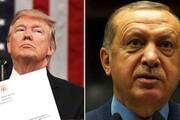 """نامه غیر معمول ترامپ به اردوغان؛ """"احمق نباش بیا یک معامله خوب کنیم"""""""