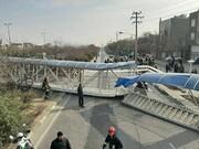 فیلم | سقوط پل عابر پیاده در مشهد