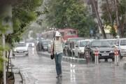 بارش باران و وزش باد شدید در ۲۵ استان طی ۲ روز آینده | پیشبینی وضعیت جوی تهران