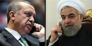 جزئیات تماس تلفنی روحانی و اردوغان | پیشنهاد رئیس جمهور ترکیه