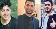 تایید حکم اعدام بازداشتشدگان آبان ۹۸ تکذیب شد