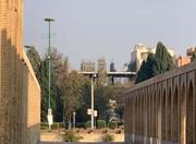 توقف ساختوسازهای غیرمجاز در حریم پل تاریخی خواجو