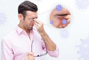 انتقال کرونا را از راه چشم جدی بگیریم | تاثیر لنز چشمی در انتقال کرونا