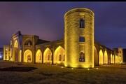چهار کاروانسرای آذربایجان شرقی نامزد ثبت جهانی شد
