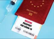 پاسپورت واکسن مدرک جدید برای سفرهای خارجی