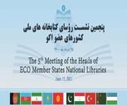 برگزاری نشست روسای کتابخانههای ملی کشورهای اکو
