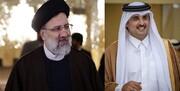 گفتوگوی امیر قطر با رئیسی
